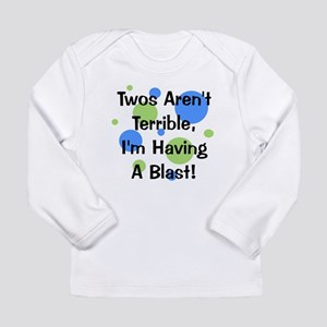 Twos Aren't Terrible Long Sleeve Infant T-Shirt